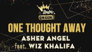 Asher Angel - One Thought Away ft. Wiz Khalifa (Karaoke Version) SINGING QUEEN