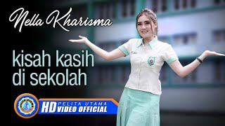 Nella Kharisma   KISAH KASIH DI SEKOLAH (Official Music Video ) [HD]