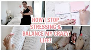 HOW TO BALANCE LIFE! How I stop STRESSING! | Lauren Elizabeth
