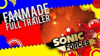 Sonic Forces - Fanmade Trailer (ft. Phoenix)