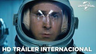 FIRST MAN - EL PRIMER HOMBRE - Tráiler Internacional (Universal Pictures) - HD