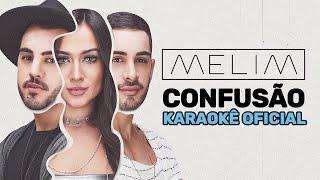 Confusão (Karaokê Oficial) | Melim