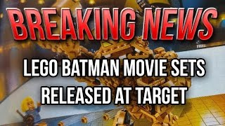 BREAKING NEWS: Lego Batman Movie Sets Released at Target