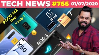 POCO M2 Pro Launch On 7 July, OnePlus Nord W/ SD765G, realme X50 Launch, ROG Phone 3 22 July-#TTN766