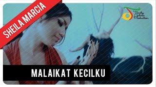 Download lagu Sheila Marcia Malaikat Kecilku Mp3