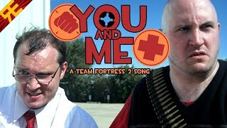 YOU AND ME: A Team Fortress 2 Song [by Random Encounters]
