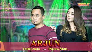 ARJUN Fendik Adella ft Difarina Adella OM ADELLA...