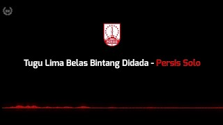 Tugu Lima Belas Bintang Didada - Persis Solo (lirik)