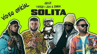 Sech   Solita Ft. Farruko, Zion Y Lennox  [Video Oficial]