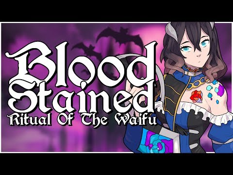 Bloodstained: Waifu of the Night