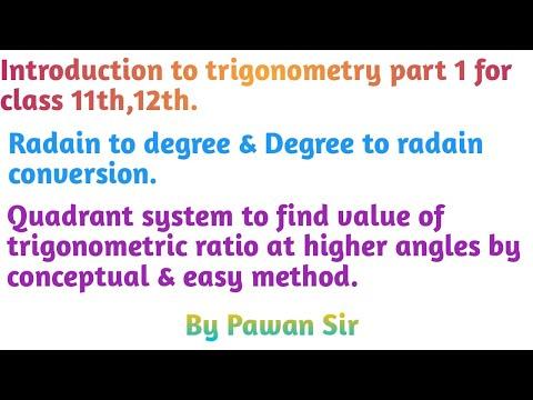 Radain to degree & degree to radain conversion, Quadrant system of trigonometry, Trigonometric functions at allied angles
