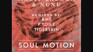 Magit Cacoon & Nunu   Soul Motion (&ME Remix)   Girl Scout