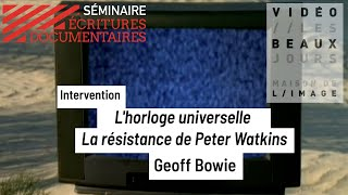 L'horloge universelle, intervention