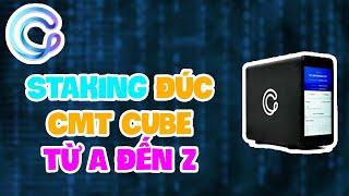 Máy Staking đúc CMT CUBE từ A đến Z