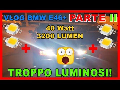PARTE II - Fari a LED fai da te - VLOG BMW E46