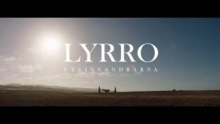 """Se trailern till """"Lyrro"""""""