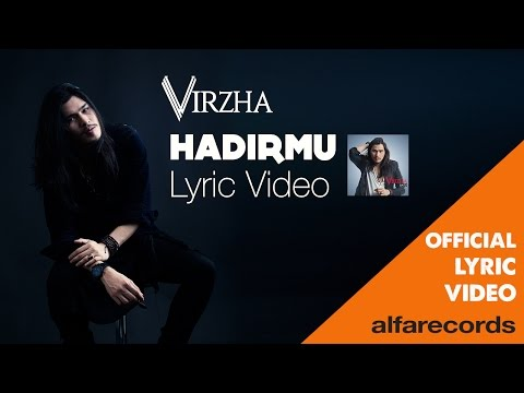Virzha - Hadirmu (Official Lyric Video) Mp3