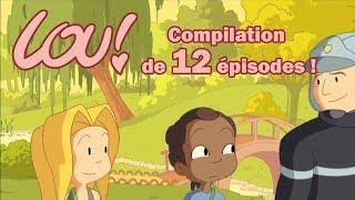 LOU! - Compilations de 2H30 (12 épisodes) !! HD [Officiel] Dessin animé
