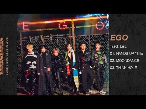 B.A.P – 8th Single Album `EGO` (FULL ALBUM)