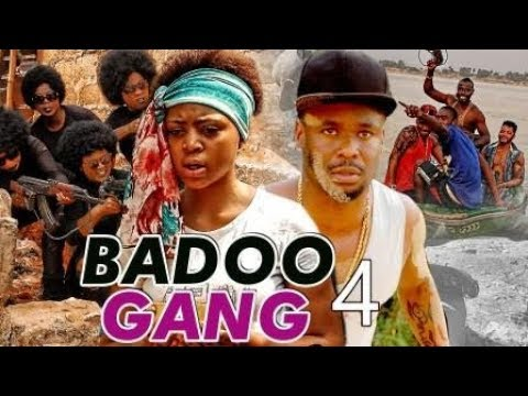 BADOO GANG 4 (REGINA DANIELS) - 2017 LATEST NIGERIAN NOLLYWOOD MOVIES