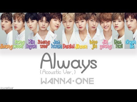 Wanna One (워너원) - Always (이 자리에) (Acoustic Ver.) [HAN|ROM|ENG Color Coded Lyrics] Mp3
