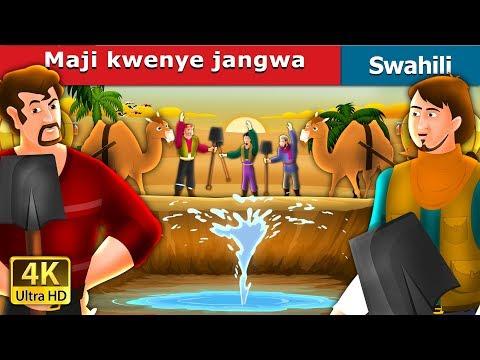 Maji kwenye jangwa | Hadithi za Kiswahili | Swahili Fairy Tales