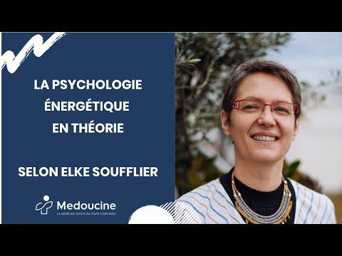 La PSYCHOLOGIE ÉNERGÉTIQUE en théorie - Selon Elke SOUFFLIER
