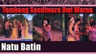 Tembang Sandiwara Dwi Warna - Natu Batin