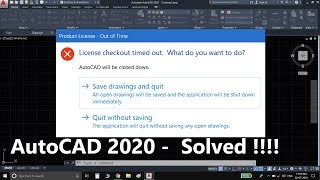 AutoCAD 2020 - Product License checkout timeout - Solve Problem In Hindi