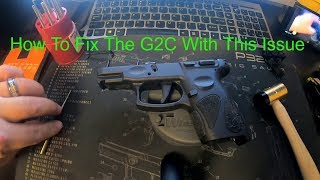 Taurus G2C / Failed / Fixed And Firing (How to fix Your G2C If this Happens)