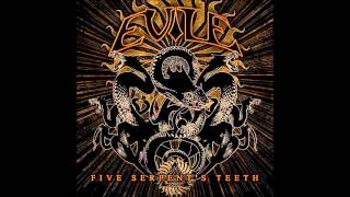 Five Serpent's Teeth - Evile (With reversed intro)