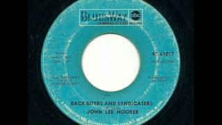 John Lee Hooker - Back Biters And Syndicaters (Bluesway)