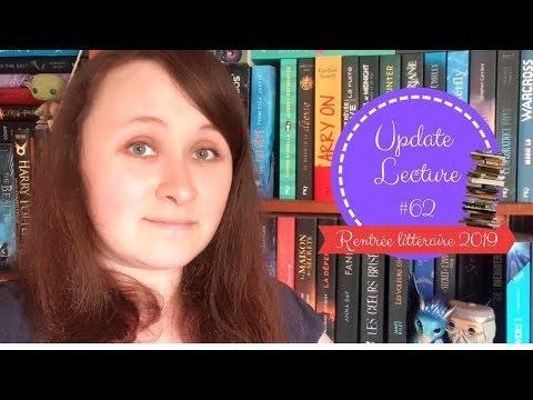 Update lecture #62 : Rentrée littéraire 2019 (1)