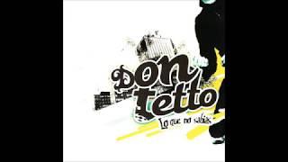 Don Tetto - Lo Que No Sabias (Full Album - 2007)