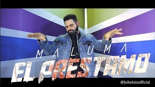 Maluma   El Préstamo (Official Video) (John Luis) English Cover
