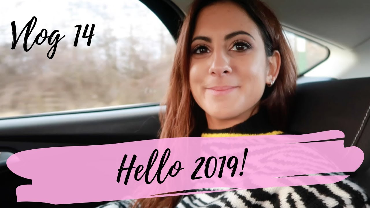 VLOG #14 | Goodbye 2018, Hello 2019! - Layla at Sprinkles of Style