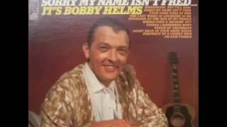 Bobby Helms  - The Last Word In Lonesome Is Me