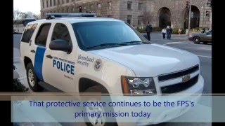 What is the Federal Protective Service?
