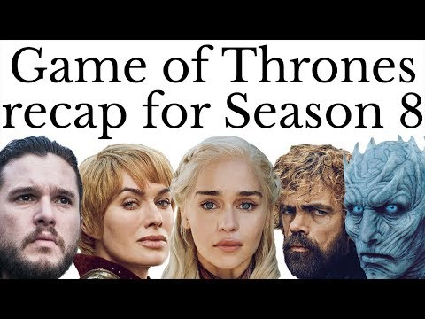 Download Game of Thrones recap for Season 8 – everything you need to know HD Mp4 3GP Video and MP3