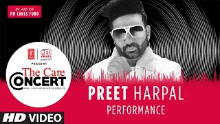 The Care Concert - Preet Harpal | PM CARES FUND | T-Series | Red FM