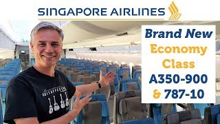 Singapore Airlines' BRAND NEW Economy Class   A350 900 & 787 10
