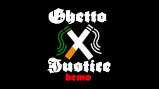 Ghetto Justice - Don't Believe Da Hype - 2015 (Full album)