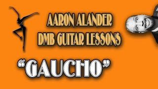"Dave Matthews Band ""Gaucho"" Tutorial"