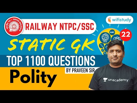 3:00 PM - Railway NTPC/SSC | Static GK by Praveen Kumar | Top 1100 Ques | Polity