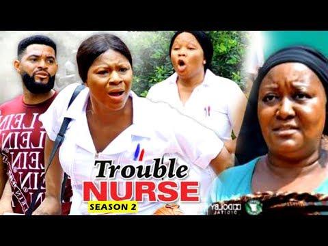 TROUBLE NURSE SEASON 2 - (New Movie) 2019 latest Nigerian Nollywood Movie Full HD