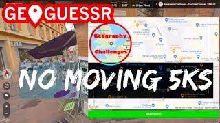 Geoguessr   No Moving 5k Compilation