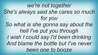 Aaron Watson - Wish I Could Say I'd Been Drinking Lyrics