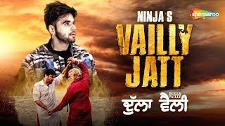 Vailly Jatt  Ninja