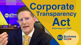 Corporate Transparency Act 2021 Requirements & Updates