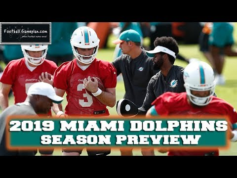 Football Gameplan's 2019 NFL Team Preview: Miami Dolphins